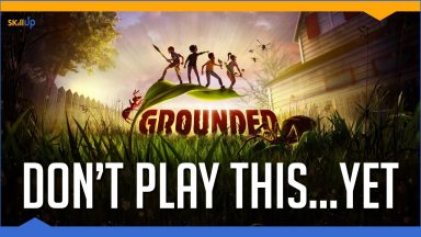 grounded-is-the-best-game-you-shouldnt-be-playing-right-now-early-access-review